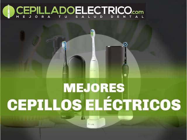 mejores cepillos eléctricos