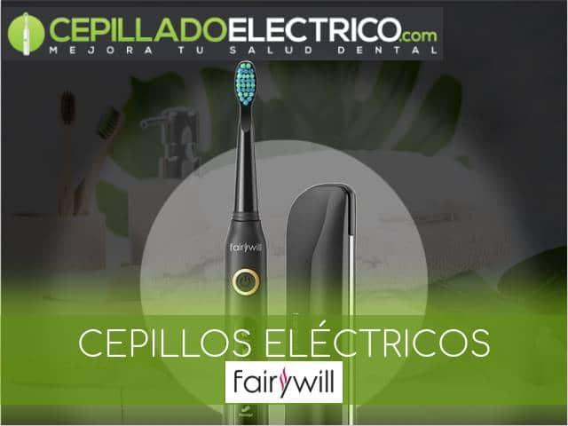mejores cepillos eléctricos fairywill