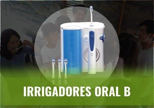 mejor irrigador oral b